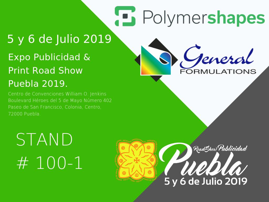 Polymershapes en EXPO PUBLICIDAD & PRINT ROAD SHOW PUEBLA 2019