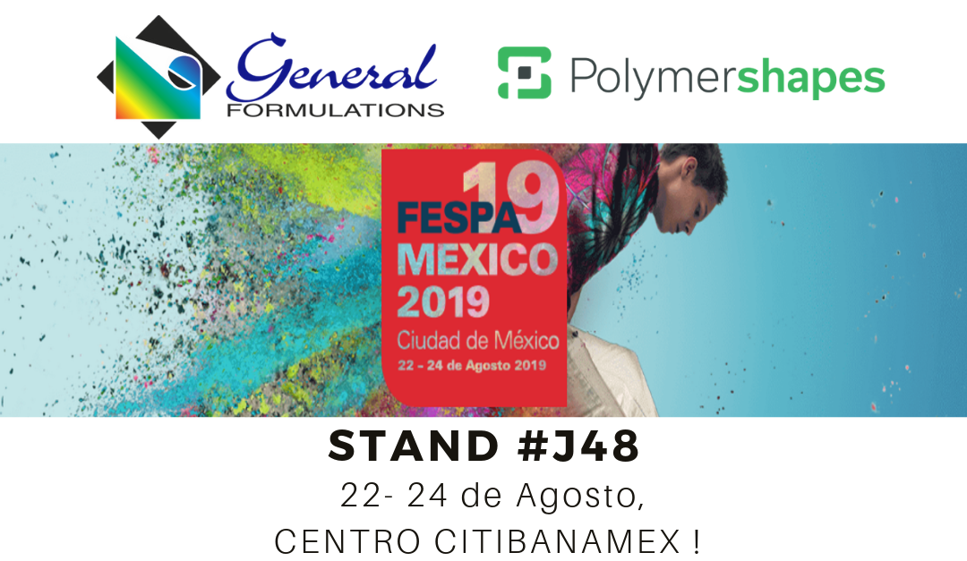 Polymershapes y General Formulations en FESPA 2019