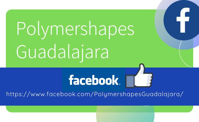 Polymershapes Guadalajara ahora en FACEBOOK…¡siguenos!