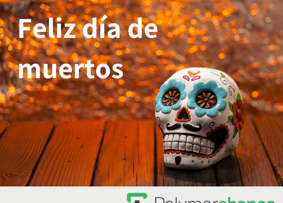 Feliz día de Muertos…